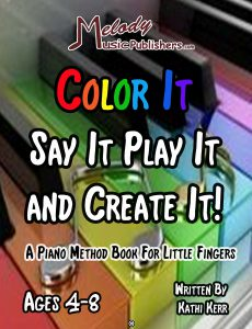 Color It Say It Play It and Create It