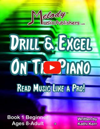 Drill & Excel On the Piano Book 1