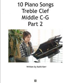 10 piano songs in treble clef C-G part 2