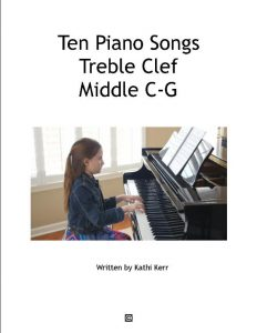 10 Songs for piano Part 1 Treble Clef Middle C-G