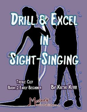 Drill & Excel Sight-Singing